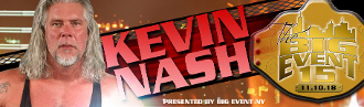 BIG EVENT 15 KEVIN NASH AUTOGRAPH OR PHOTO OP