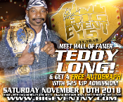 BIG EVENT 15 GENERAL ADMISSION WITH AUTOGRAPH OF TEDDY LONG (HOF